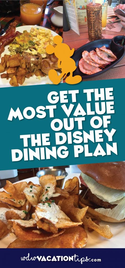 Get the most value out of disney dining plan