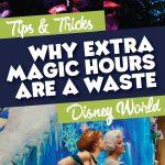 Extra magic hours at Disney World