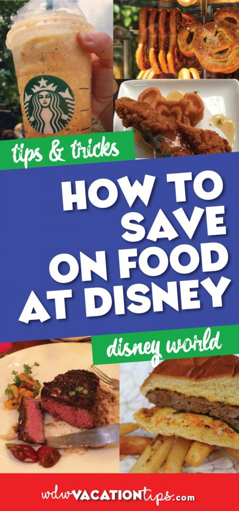 All the ways to save money on food at Disney World.