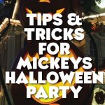 Mickeys Not So Scary Halloween Party tips and tricks for getting the most out of your evenings. Updated with all the latest information to include the 2017 events.