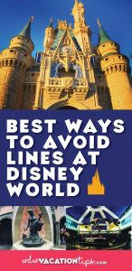 Best ways to avoid waiting in lines at disney world