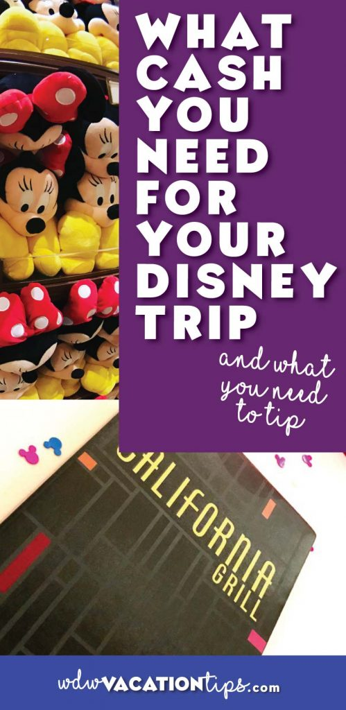 The cash you will need for tipping at Disney World.