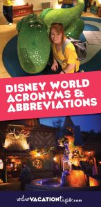 Walt Disney World Acronyms and Abbreviations so you can understand what the vacation planning guides are saying!