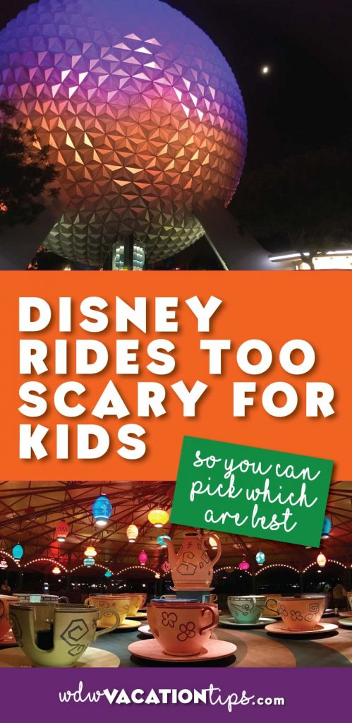 A list of rides that may be too scary for kids too scary at Disney World. Great for DIsney vacation planning.