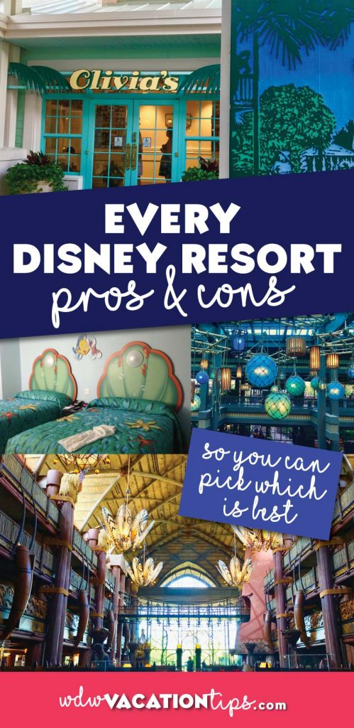 The complete list of the pros and cons of every Disney World resort