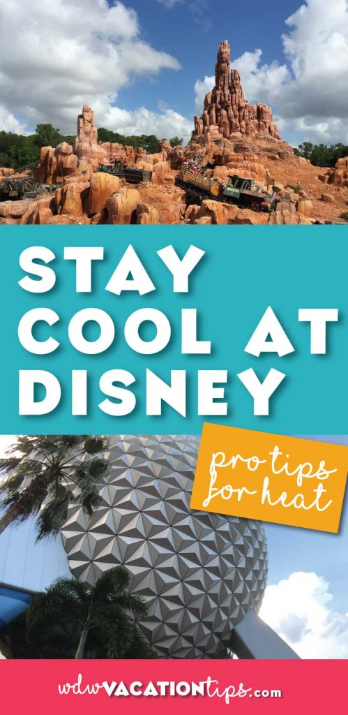 Top tips for staying cool in the summer heat at Walt Disney World! I especially love the 3rd tip!