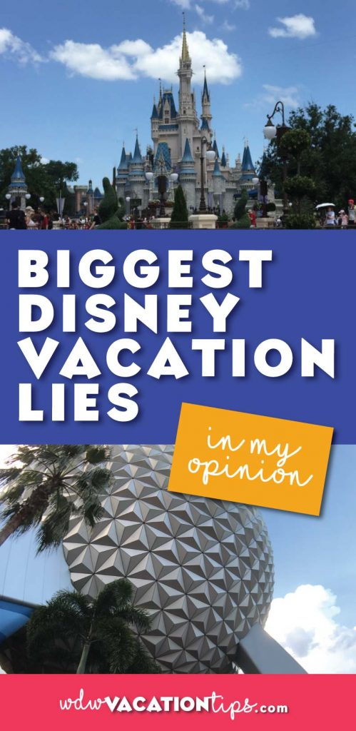 WOW! I have heard a couple of these I had no idea these weren't true! These are the biggest DIsney World vacation lies.