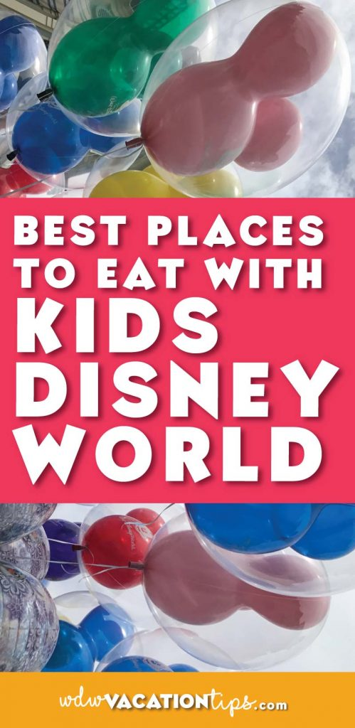 All the best places to bring kids to eat while on your Disney World vacation