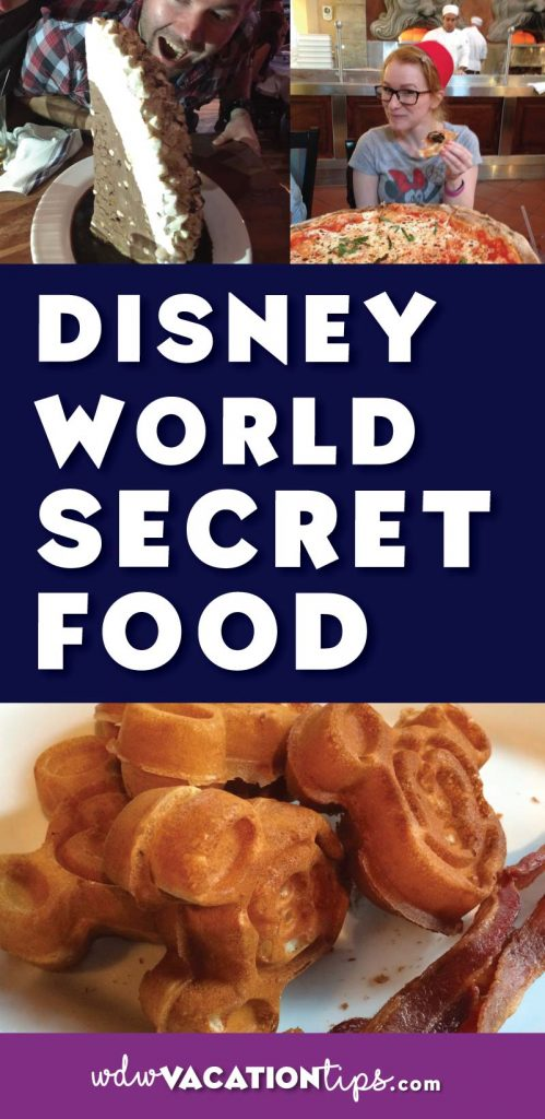 The secret menu food items that can be found at Disney World.
