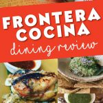 A dining review of Chef Bayless Frontera Cocina. A great Mexican spot at Disney Springs Walt Disney World.