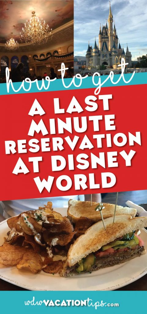 How to Get Last Minute Disney Dining Reservations