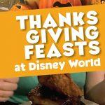 Thanksgiving Dinner Disney World