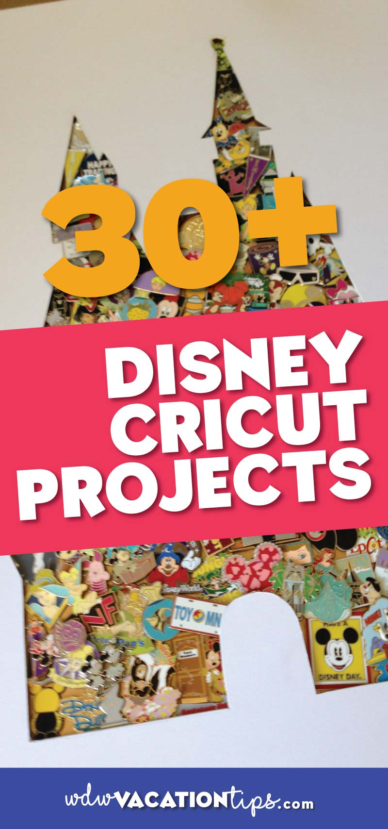 32 Disney Cricut Projects You Need To Make Wdw Vacation Tips