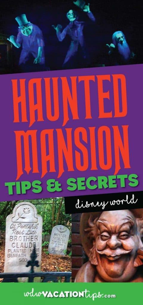 Haunted Mansion Magic Kingdom Walt Disney World tips and tricks.