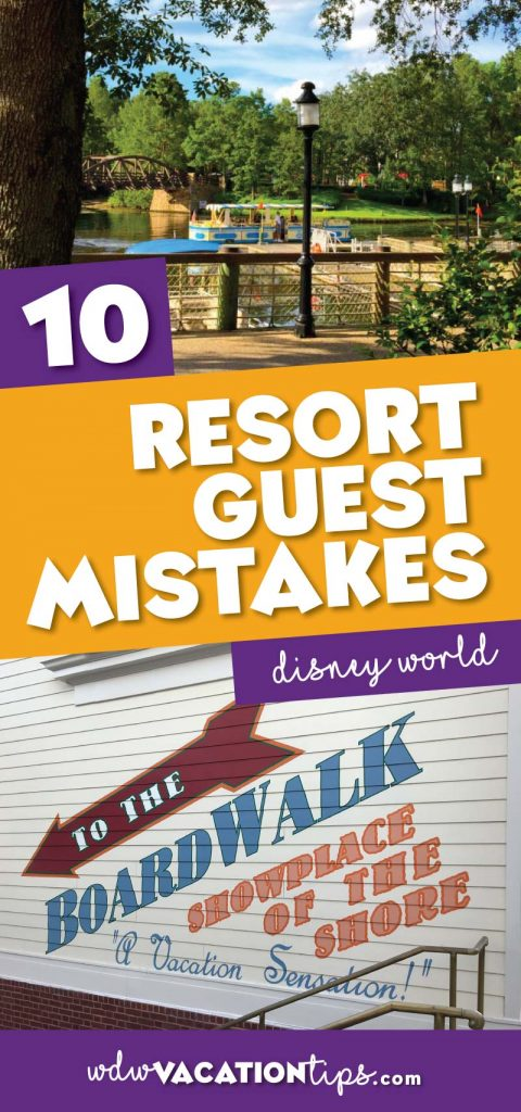 Disney World resort guest mistakes not to make.