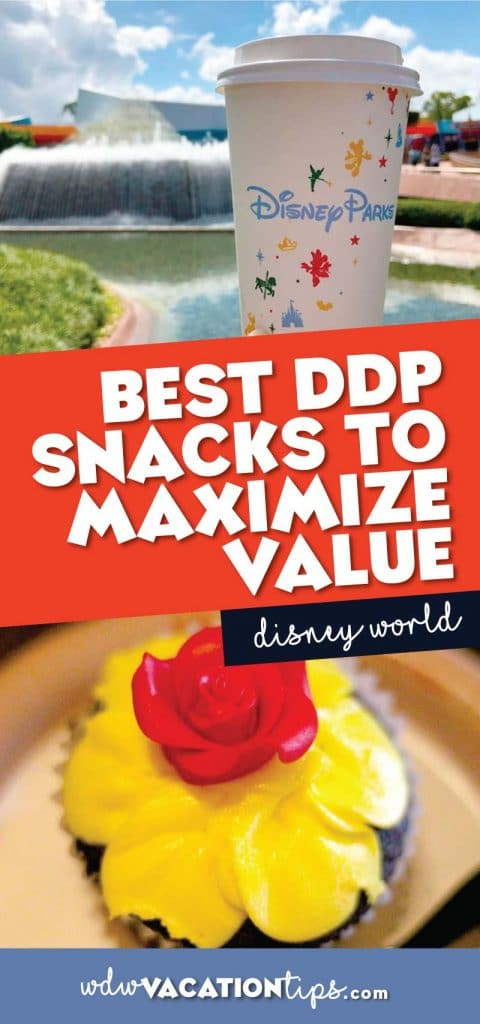 snacks that will maximize the value of the Disney Dining Plan