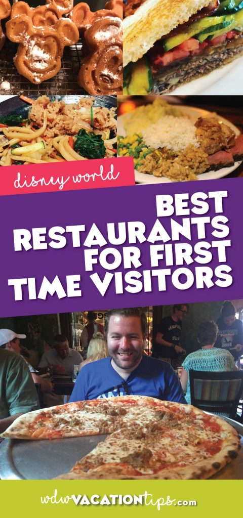 Best Disney World restaurants for first time visitors.