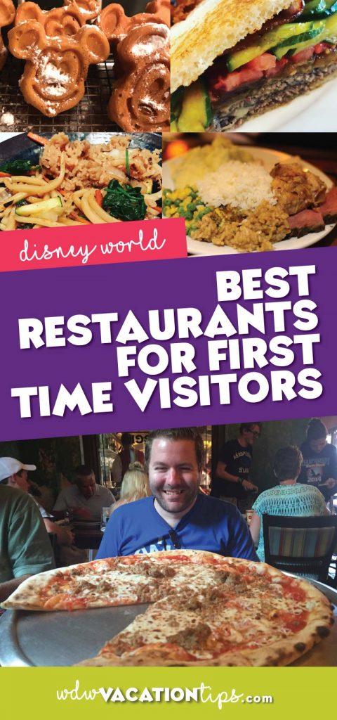 Best Disney World restaurants for first time visitors.