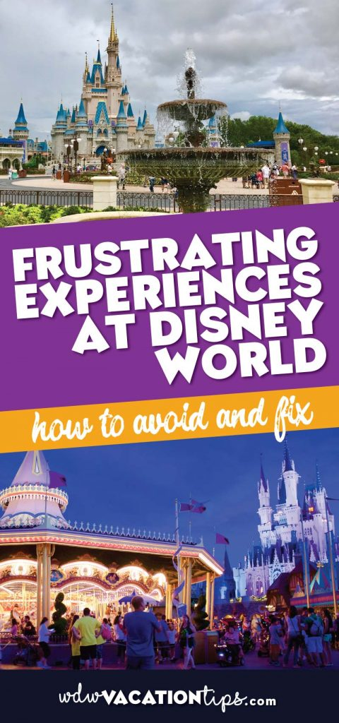 frustrating experiences at disney world