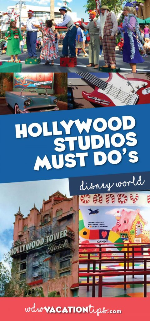 Disney World Hollywood Studios Must Dos