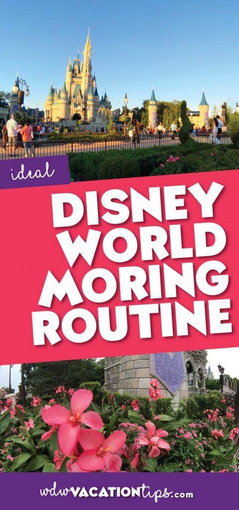 Disney World morning routine