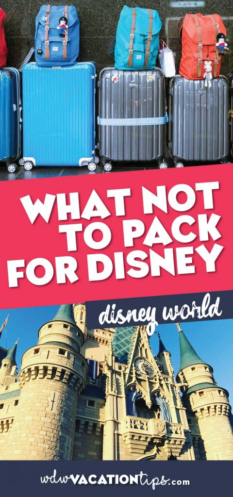 What not to pack for disney world