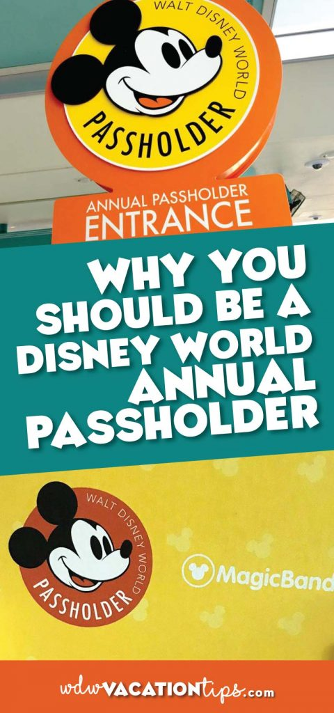 Why you should be a Disney World Annual Passholder