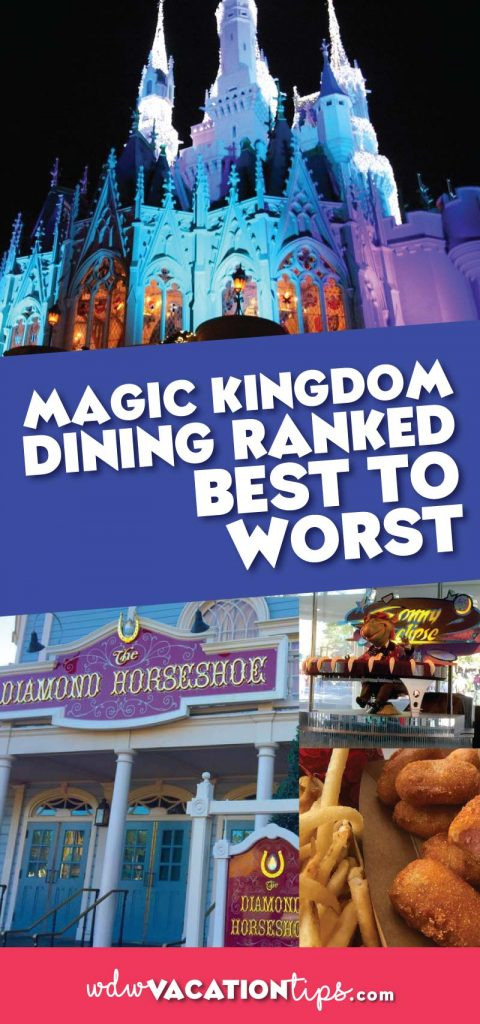 Magic Kingdom dining ranked best to worst