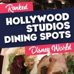 Disney Hollywood Studios Dining Ranked