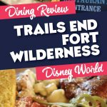 Trails End Dining Review Disney World