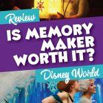 Is Disney Memory Maker worth it