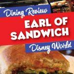 earl of sandwich disney springs review