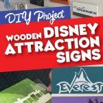 DIY Disney Attraction Signs