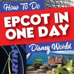 Accomplish Epcot in One Day
