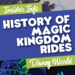 History of Magic Kingdom Rides