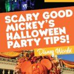 2018 Mickeys halloween party tips