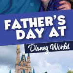 Fathers Day at Disney World