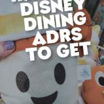 Disney World Hardest ADRs to get