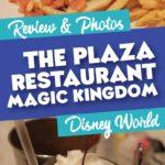The Plaza Restaurant at the Magic Kingdom
