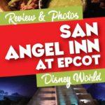 san angel inn dining review