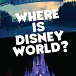 Where is Disney World