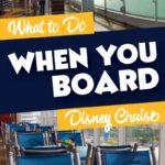 When you board disney cruise