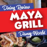Maya Grill Dining Review