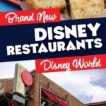 Brand New Disney Restaurants