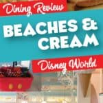 Beaches and Cream Dining Review