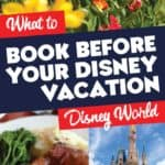 What to book before your Disney World vacation