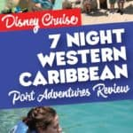 Disney Cruise Western Caribbean Port Adventures