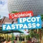 Epcot Fastpass Tiers