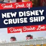 New Disney Cruiseline Ships Sneak Peek