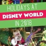 Holidays at Disney World in 2018